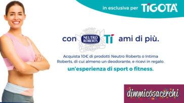 Manetti Roberts ti premia da Tigotà