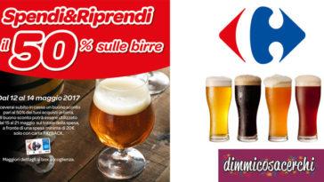 Spendi e riprendi il 50% sulle birre da Carrefour