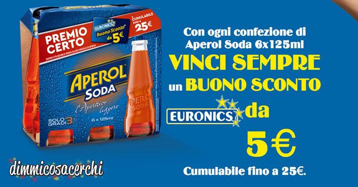 Aperol Soda regala buoni spesa Euronics (CUMULABILI)