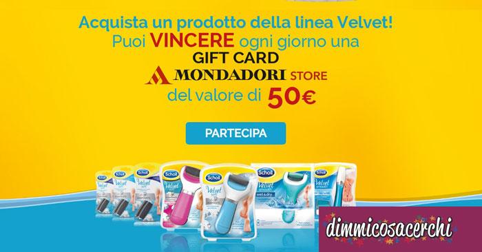 Concorso Velvet Scholl: vinci buoni shopping Mondadori