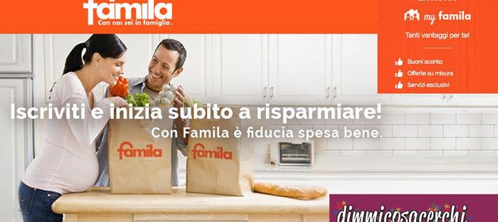 Famila: buoni sconto e offerte su misura