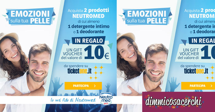 Neutromed ti regala un Voucher TicketOne