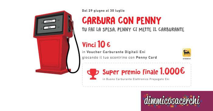 Vinci buoni carburante con Penny Market