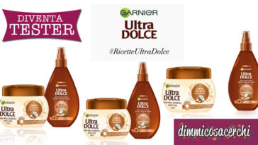 Opinion Model: diventa tester Ultra Dolce di Garnier