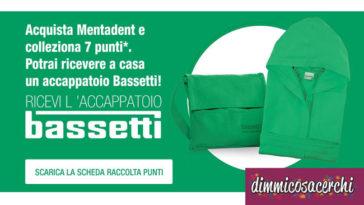 Accappatoio Bassetti in regalo con Mentadent