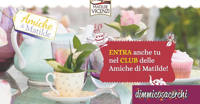 Club Matilde Vicenzi: iscriviti e scarica i buoni sconto