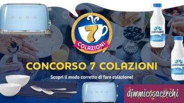 """Concorso """"7 colazioni"""" Parmalat"""