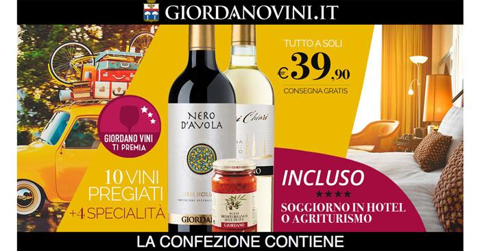 Giordano Vini ti premia con un soggiorno in Hotel o ...