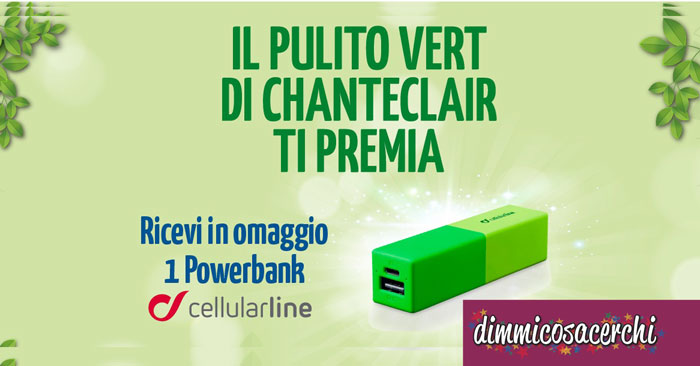 Powerbank omaggio con ChanteClair Vert