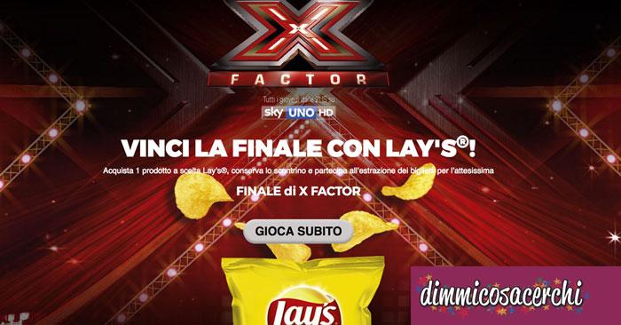 Vinci la finale di X Factor con Lay's
