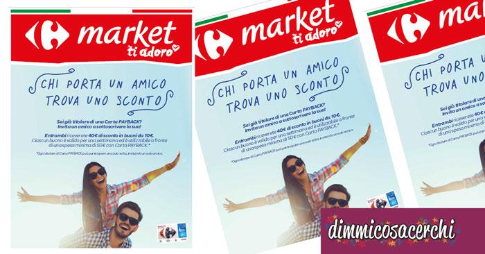 Carrefour Market: porta un amico e ricevi un carnet di buoni sconto