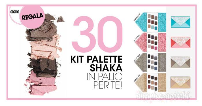 Vinci palette Shaka con Cosmopolitan