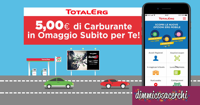 5€ di buono carburante TotalErg in regalo SUBITO