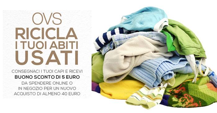 the latest 267e1 923bb OVS ricicla i tuoi abiti usati | DimmiCosaCerchi