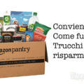 Cos'è e come funziona Amazon pantry