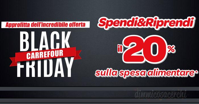 Carrefour Black Friday: spendi e riprendi sulla spesa alimentare