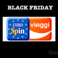 Black Friday Eurospin Viaggi