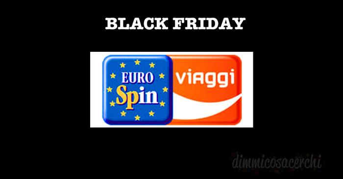 Black Friday Eurospin Viaggi