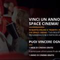 Vinci un anno di The Space Cinema