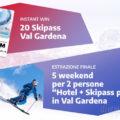 Concorso Val Gardena: vinci subito Skipass e soggiorni