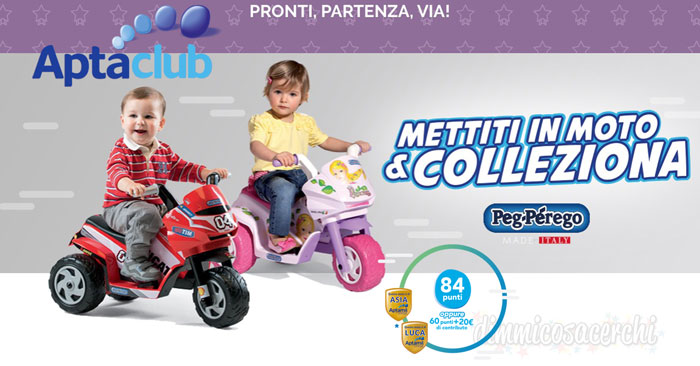 Raccolta punti AptaClub: ricevi Mini Ducati o Mini Princess Peg-Pérego