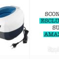 Pulitore ad Ultrasuoni: 45% di sconto esclusivo Amazon