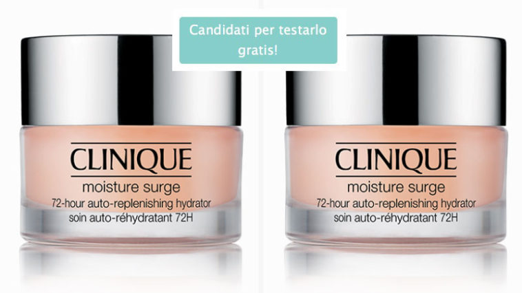 Diventa tester Clinique Moisture Surge TM 72-Hour