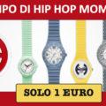 Orologi Hip Hop a 1€ per i più veloci!