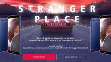 Stranger Place: vinci Huawei P smart e viaggi in Amazzonia (valore 5.659€)