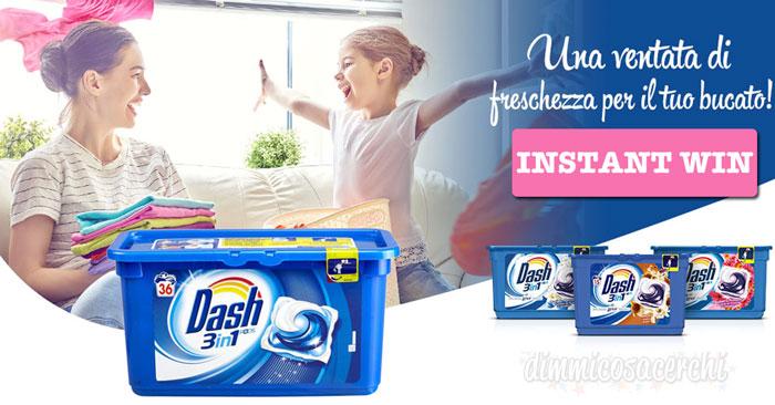 Vinci subito Dash Pods 3in1 con Desideri Magazine