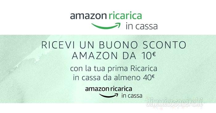Buono sconto Amazon da 10€ con ricarica in cassa