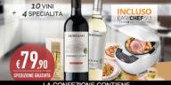 Giordano Vini: Easy Chef, 10 vini, 4 specialità e spedizione omaggio!