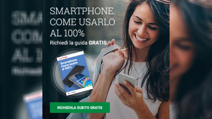 """Guida cartacea omaggio: """"Smartphone, come usarlo al 100%"""""""