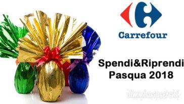 Spendi &Riprendi Carrefour sulle uova di Pasqua