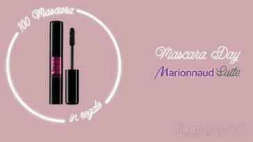 Marrionaud mascara day: 100 mascara in regalo!