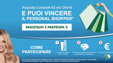 Concorso Az e Oral-b: vinci shopping per 500€ con personal shopper