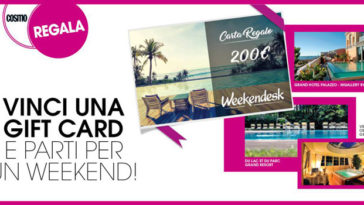 Concorso Cosmopolitan: vinci Gift Card Weekendesk