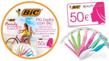 Più bella con Bic: vinci subito beauty card da 50,00€