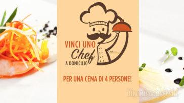 """Concorso Upim: vinci uno """"Chef a domicilio"""" (valore 400,00€)"""