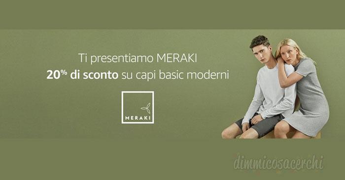 Meraki: nuova linea abbigliamo Amazon codice sconto