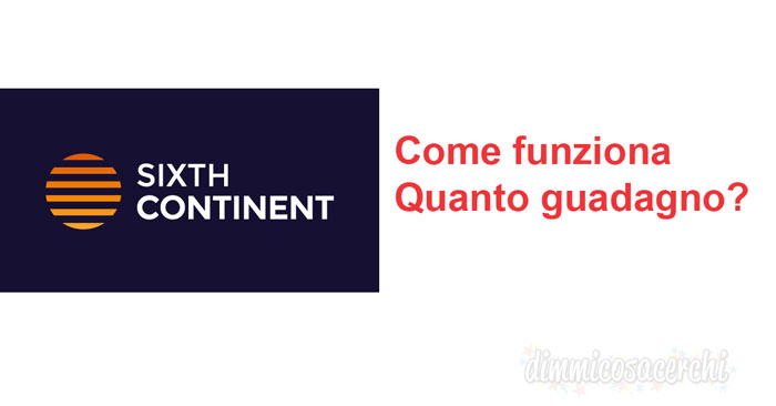 Sixthcontinent come funziona