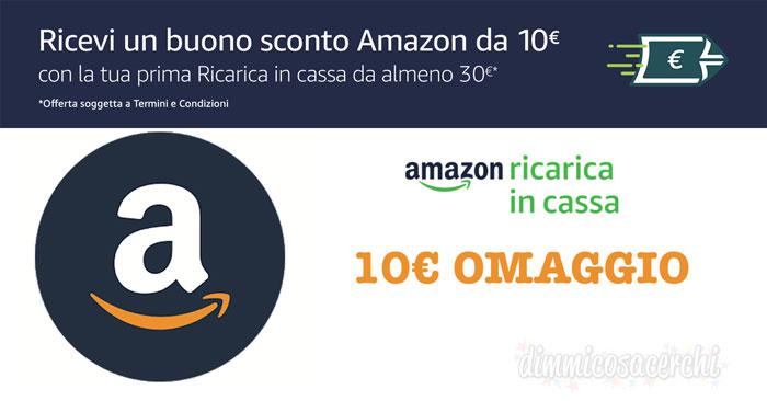Buono sconto Amazon 10€ omaggio