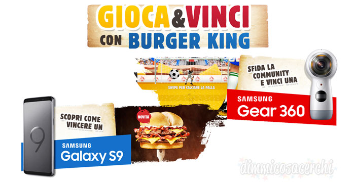 Concordo Burger King: vinci Samsung Gear 360