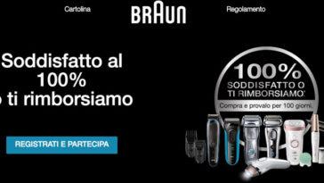Braun: soddisfatti o rimborsati al 100%