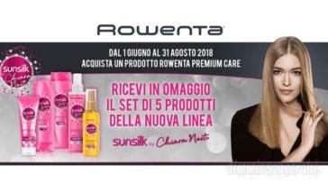 Promozione Rowenta regala Sunsilk Chiara Nasti