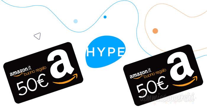 HYPE: invita i tuoi amici e ricevi buoni Amazon