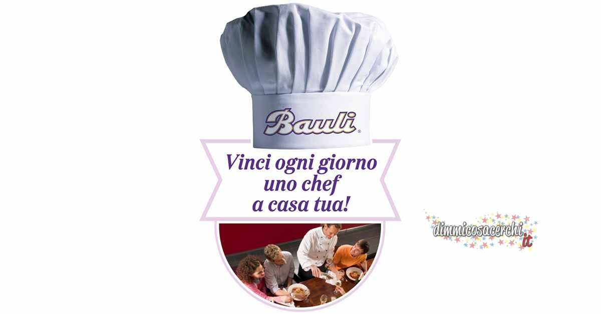 Concorso Bauli: vinci uno chef a casa tua