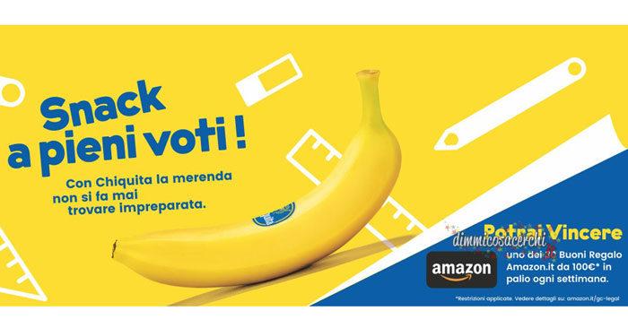 Concorso Chiquita vinci buoni regalo amazon