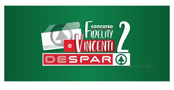 "Concorso Despar ""Fidelity & Vincenti"""