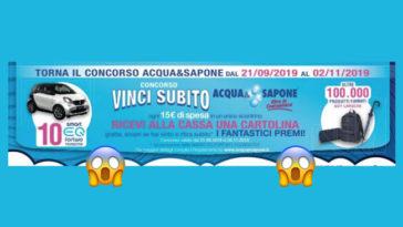 """Concorso """"Vinci subito Acqua&Sapone"""""""